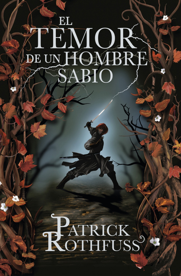 el temor de un hombre sabio patrick rothfuss Sorteo: Regalamos 5 libros de El Temor de un Hombre Sabio